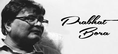 Prabhat Bora (Editor)